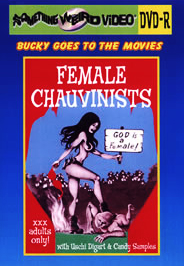 BUCKY BEAVER'S STAGS LOOPS AND PEEPS VOL 236: FEMALE CHAUVINISTS - DVD-R