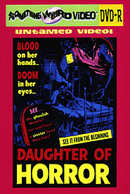 DAUGHTER OF HORROR - DVD-R