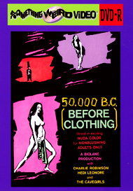 50,000 B.C. (BEFORE CLOTHING) - DVD-R