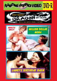 DRAGON ART THEATRE DOUBLE FEATURE VOL 150: MILLION DOLLAR MONA / JANET'S BIRTHDAY BASH - DVD-R