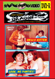 DRAGON ART THEATRE DOUBLE FEATURE VOL 155: HELL'S KITTEN / LOOK! NO PANTIES! - DVD-R