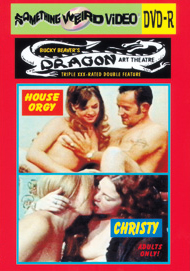 DRAGON ART THEATRE DOUBLE FEATURE VOL 159: HOUSE ORGY / CHRISTY - DVD-R