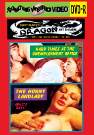 DRAGON ART THEATRE DOUBLE FEATURE VOL 178: HARD TIMES AT THE EMPLOYMENT OFFICE / THE HORNY LANDLADY - DVD-R