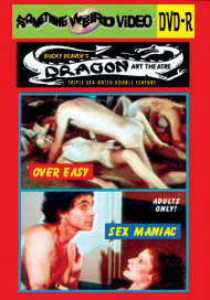 DRAGON ART THEATRE DOUBLE FEATURE VOL 183: OVER EASY / SEX MANIAC - DVD-R