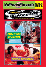 DRAGON ART THEATRE DOUBLE FEATURE VOL 194: FANTASY CLUB OF AMERICA / TWICE IS NOT ENOUGH - DVD-R