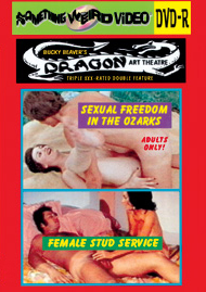 DRAGON ART THEATRE DOUBLE FEATURE VOL 206: SEXUAL FREEDOM IN THE OZARKS / FEMALE STUD SERVICE - DVD-R