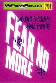 FEAR NO MORE - DVD-R