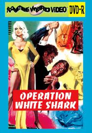 OPERATION WHITE SHARK - DVD-R