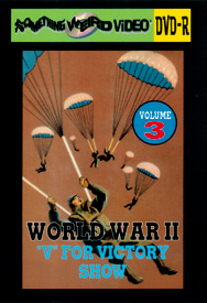 WWII V FOR VICTORY SHOW VOL 03 - DVD-R