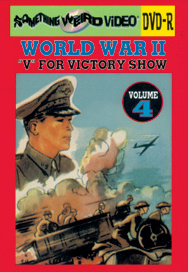 WWII V FOR VICTORY SHOW VOL 04 - DVD-R