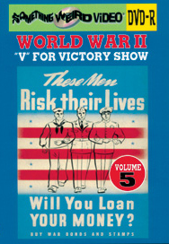 WWII V FOR VICTORY SHOW VOL 05 - DVD-R