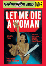 LET ME DIE A WOMAN - DVD-R