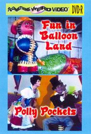 FUN IN BALLOON LAND / POLLY POCKETS - DVD-R