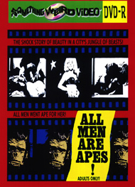 ALL MEN ARE APES! - DVD-R