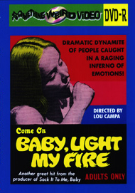 COME ON BABY LIGHT MY FIRE - DVD-R
