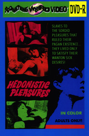 HEDONISTIC PLEASURES - DVD-R