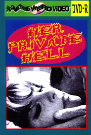 HER PRIVATE HELL - DVD-R