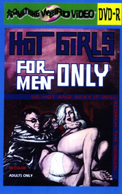 HOT GIRLS FOR MEN ONLY - DVD-R