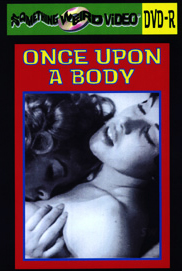 ONCE UPON A BODY - DVD-R