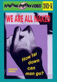 WE ARE ALL NAKED - DVD-R