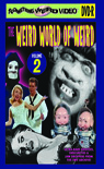 WEIRD WORLD OF WEIRD, THE VOL 2 - DVD-R