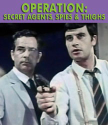 OPERATION: SECRET AGENTS, SPIES & THIGHS - Download