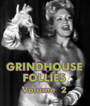 GRINDHOUSE FOLLIES VOL 02 - Download