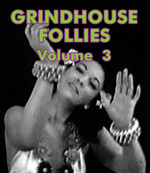 GRINDHOUSE FOLLIES VOL 03 - Download