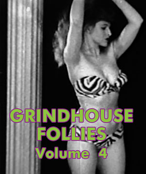 GRINDHOUSE FOLLIES VOL 04 - Download