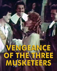 VENGEANCE OF THE 3 MUSKETEERS - Download