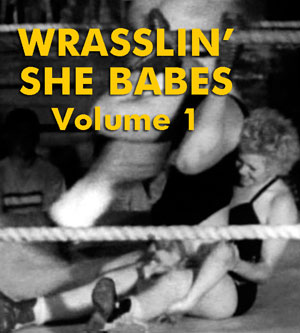 WRASSLIN' SHE BABES VOL 01 - Download