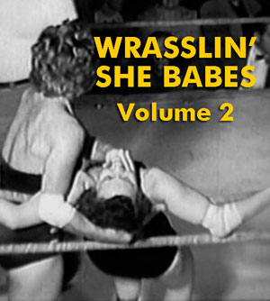 WRASSLIN' SHE BABES VOL 02 - Download