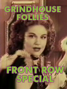 GRINDHOUSE FOLLIES FRONT ROW SPECIAL VOL 01 - Download