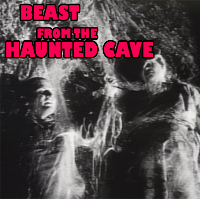BEAST FROM THE HAUNTED CAVE - Download