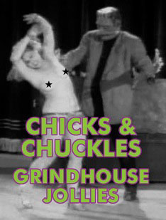 GRINDHOUSE JOLLIES - CHICKS & CHUCKLES  VOL 01 - Download