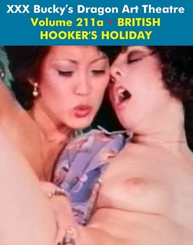 DRAGON ART THEATRE DOUBLE FEATURE VOL 211_a: BRITISH HOOKERS HOLIDAY - Download
