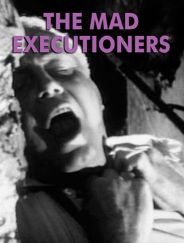 MAD EXECUTIONERS, THE - Download