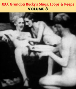 GRANDPA BUCKY'S NAUGHTY STAGS LOOPS & PEEPS VOL 08 - Download