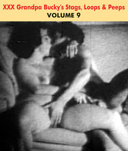 GRANDPA BUCKY'S NAUGHTY STAGS LOOPS & PEEPS VOL 09 - Download