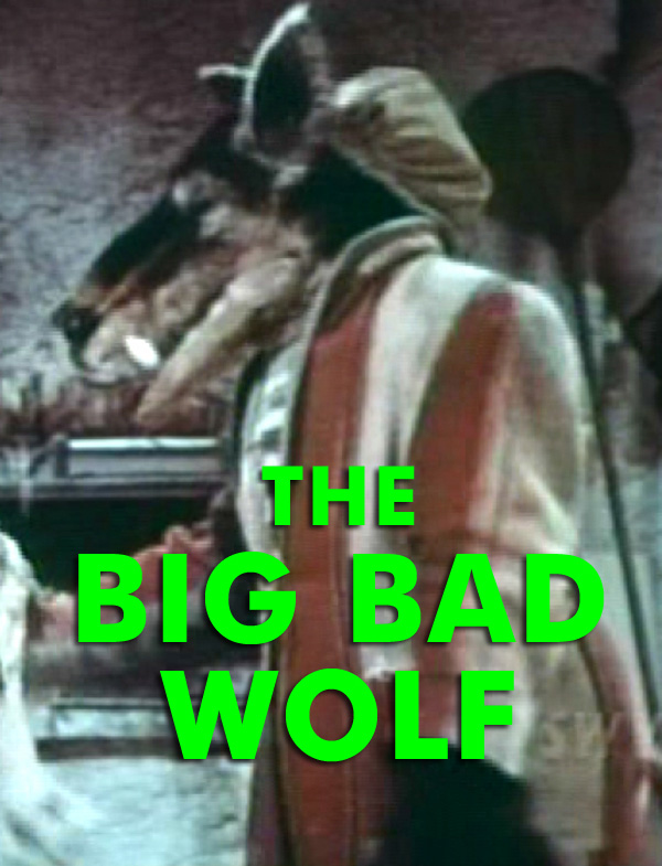 BIG BAD WOLF, THE - Download
