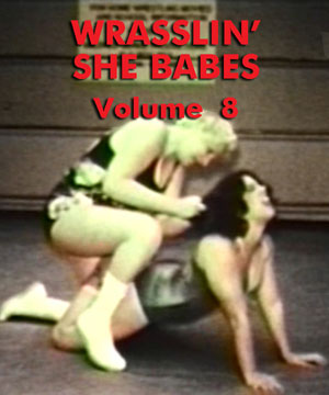WRASSLIN' SHE BABES VOL 08 - Download