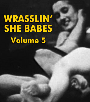 WRASSLIN' SHE BABES VOL 05 - Download