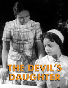 DEVIL'S DAUGHTER, THE - Download
