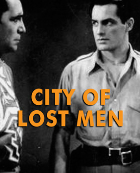 CITY OF LOST MEN (aka The Lost City) - Download