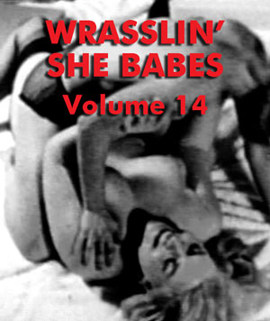 WRASSLIN' SHE BABES VOL 14 - Download