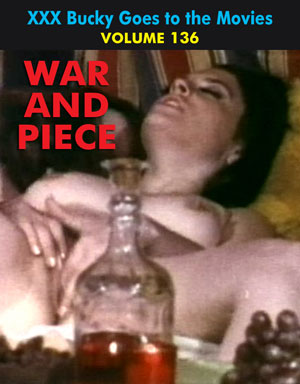 BUCKY BEAVER'S STAGS LOOPS AND PEEPS VOL 136: WAR AND PIECE - Download