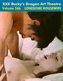 DRAGON ART THEATRE DOUBLE FEATURE VOL 056_b: LONESOME HOUSEWIFE - Download