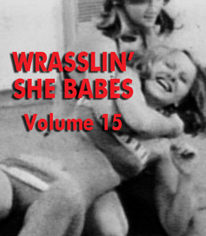 WRASSLIN' SHE BABES VOL 15 - Download