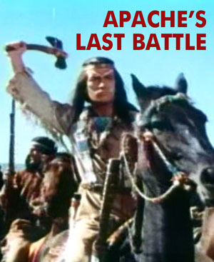 APACHE'S LAST BATTLE - Download