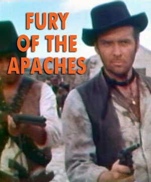 FURY OF THE APACHES - Download
